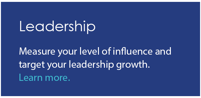 Measure your level of influence and target your leadership growth.