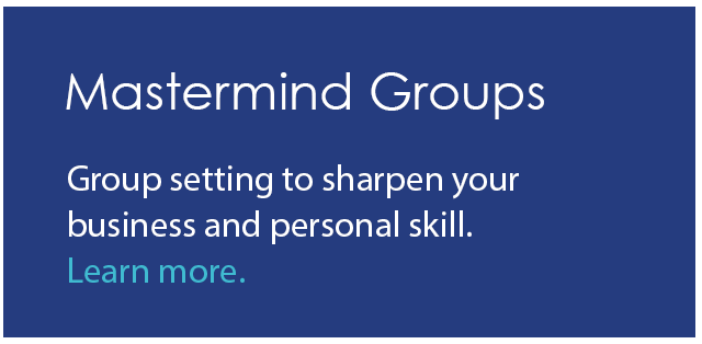 Group setting to sharpen your business and personal skill.